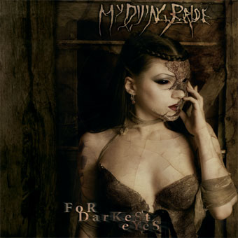 My Dying Bride - For Darkest Eyes