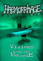 Haemorrhage - Vision From The Morgue