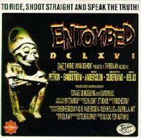 Entombed - To Ride, Shoot Straight And Speak The Truth