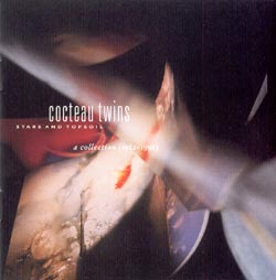 Cocteau Twins - Stars and Topsoil,