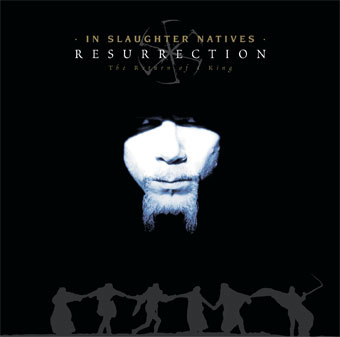 In Slaughter Natives - Resurrection