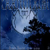 Chastisement - ...But Lost We Are