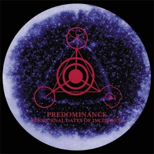 Predominance - Nocturnal Gates of Incidence