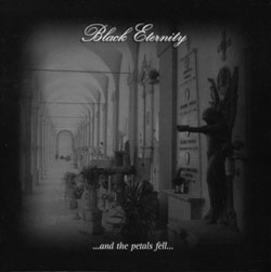 Black Eternity - ...and the Petals Fell