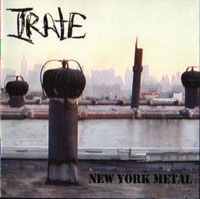 Irate - NY Metal