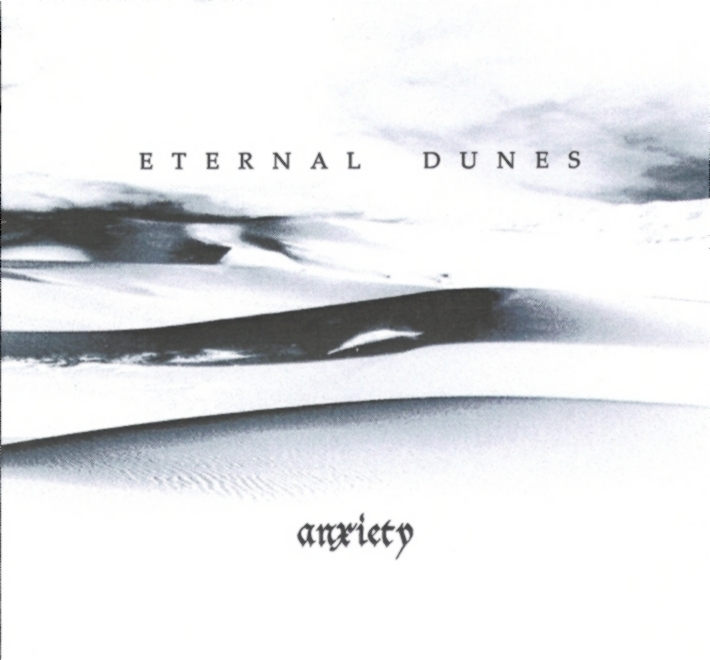 Eternal Dunes - Anxiety (Démo)