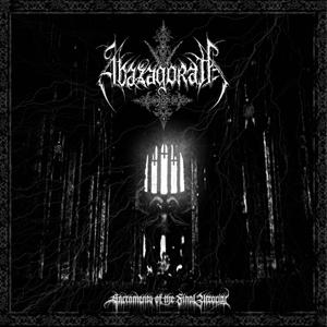 Abazagorath - Sacraments Of The Final Atrocity
