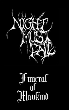 Night Must Fall - Funeral of Mankind