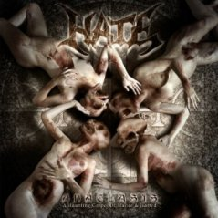 Hate - Anaclasis - A Haunting Gospel Of Malice And Hatres