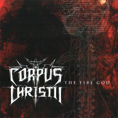 Corpus Christii - The Fire God