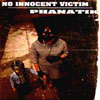 No innocent victim - No Innocent Victim / Phanatik split 7