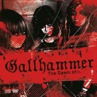 Gallhammer - The Dawn of...