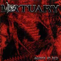Mortuary - Agony In Red