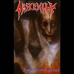 Obscenity - Amputated Souls